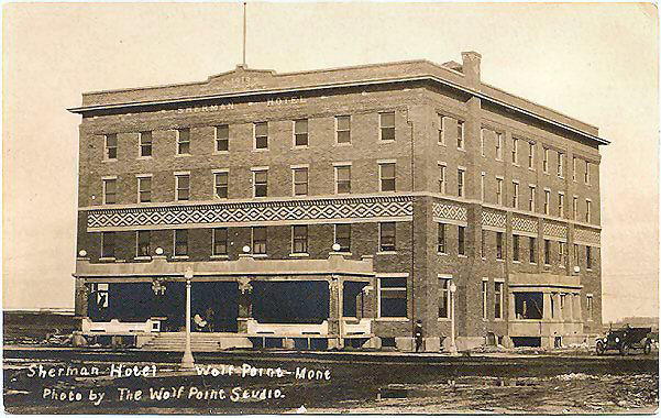 The Sherman Was Built In 1917 And Top Two Stories Were Added 1919 It Finest Hotel Between Minneapolis Spokane This Taken About 1921